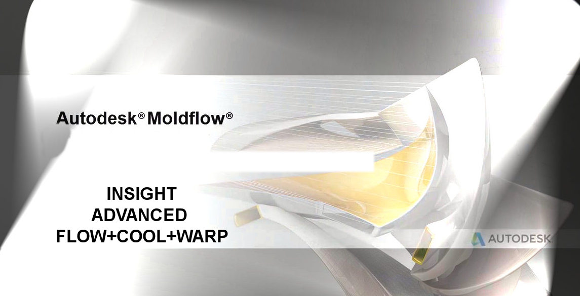 Autodesk Moldflow Advanced Flow+Cool+Warp for injection molding